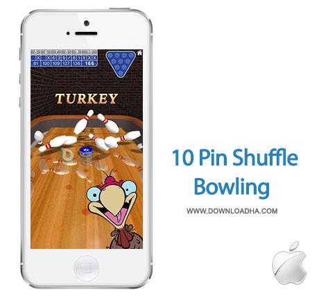 10 pin shuffle bowling بازی سرگرم کننده در سبک بولینگ 10 Pin Shuffle Bowling   آیفون و آیپد