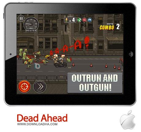 dead ahead بازی زیبا و مهیج Dead Ahead 1.0   آیفون و آیپد