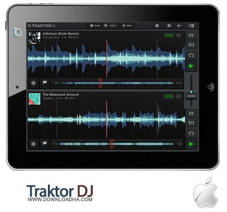 traktor dj ابزاری عالی برای ساخت میکسهای زیبا از صداها Traktor DJ 1.0.3    آیپد