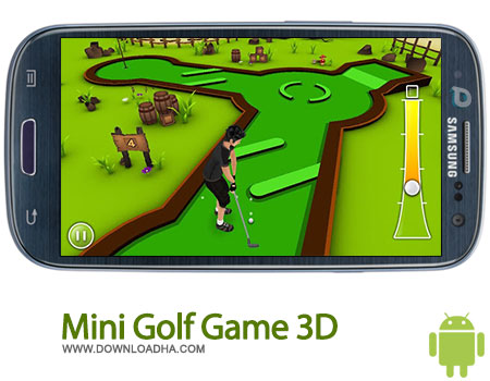mini golf game 3d android بازی سرگرم کننده گلف Mini Golf Game 3D 1.0.2    اندروید