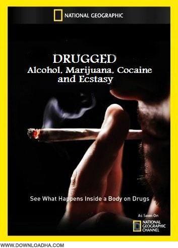 Drugged دانلود مجموعه کامل مستند National Geographic Drugged