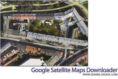 google Satellite map downloader دانلود نقشه های ماهواره گوگل Google Satellite Maps Downloader 7.22