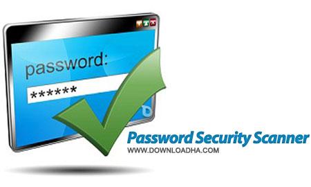 مشاهده پسوردهای ذخیره شده در ویندوز Password Security Scanner 1.17