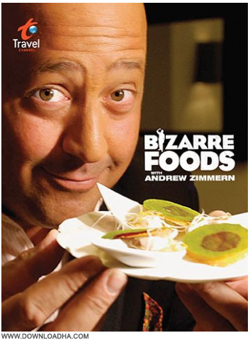 Andrew Zimmern دانلود دوبله فارسی مستند خوراکی های عجیب و غریب با Andrew Zimmern