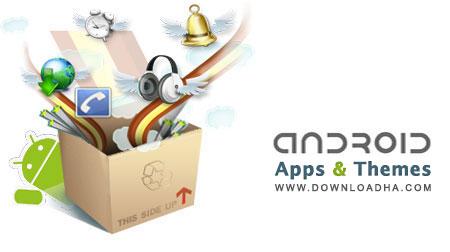 Apps  Themes مجموعه برنامه ها و تم های جدید آندروید Android Apps & Themes Pack
