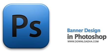Banner Design in Photoshop آموزش طراحی بنر در فتوشاپ Banner Design in Photoshop