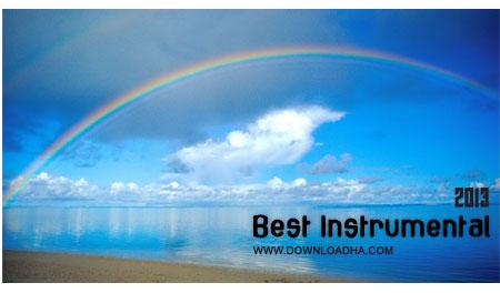 Best Instrumental مجموعه بهترین آهنگ های بی کلام Best Instrumental 2013