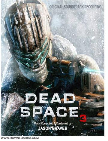 Dead Space 3 Soundtrack دانلود آهنگ های بازی دد اسپیس 3   Dead Space 3 Soundtrack