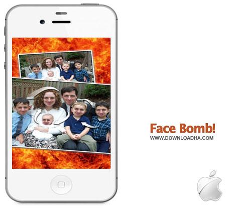 Face Bomb! برنامه شوخی با چهره ها Face Bomb! 1.4   آیفون و آیپد