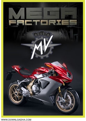 MV Agusta   :    Megafactories: MV Agusta 2013