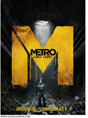 Metro ost آهنگ های بازی مترو: آخرین روشنایی METRO: Last Light SoundTrack