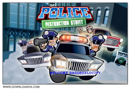 Police بازی کم حجم و سرگرم کننده Police : Destruction Street